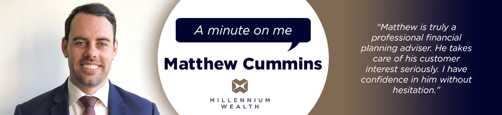 Minute on Me - Matthew Cummins, Millennium Wealth